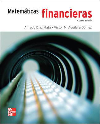 MATEMATICAS FINANCIERAS - DIAZ MATA 9789701059203