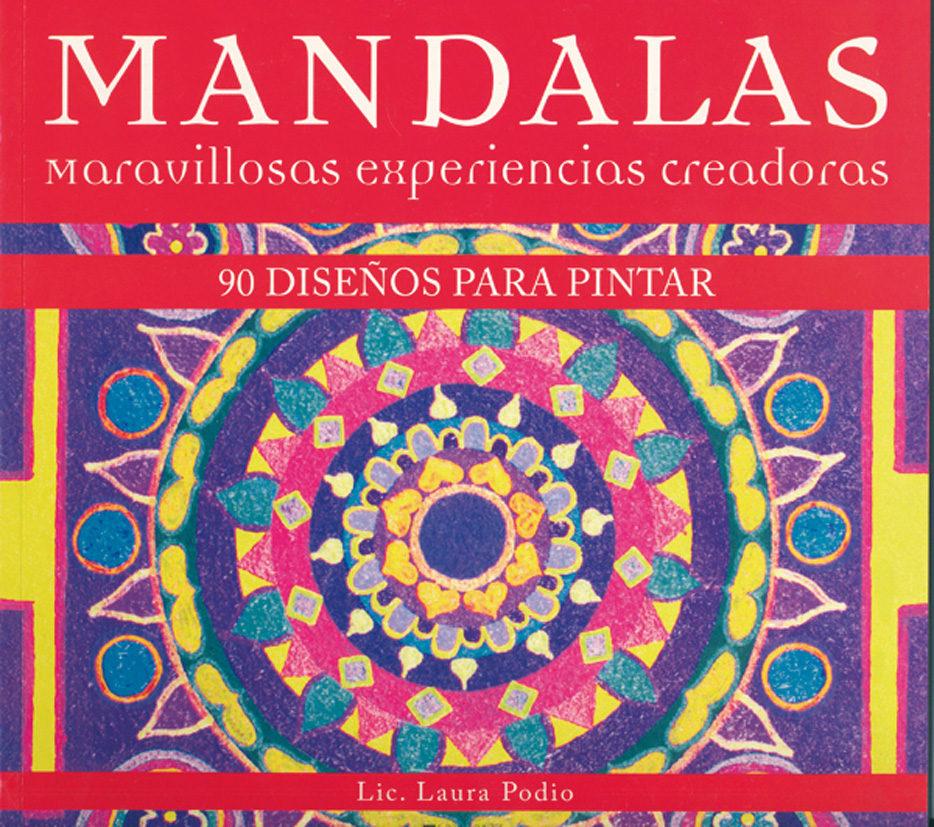 MANDALAS MARAVILLOSAS EXPERIENCIAS CREADORAS: 90 DISEÑOS PARA PINTAR