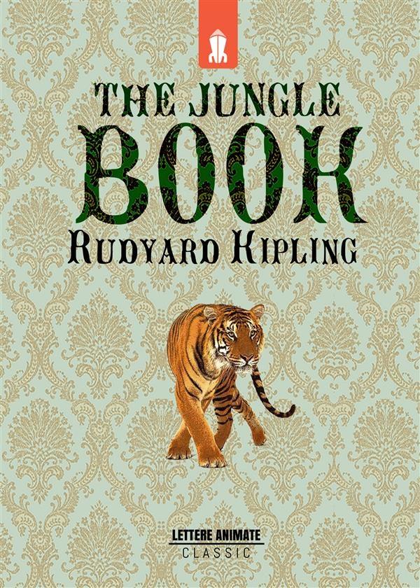 The Jungle Book: The Original Story