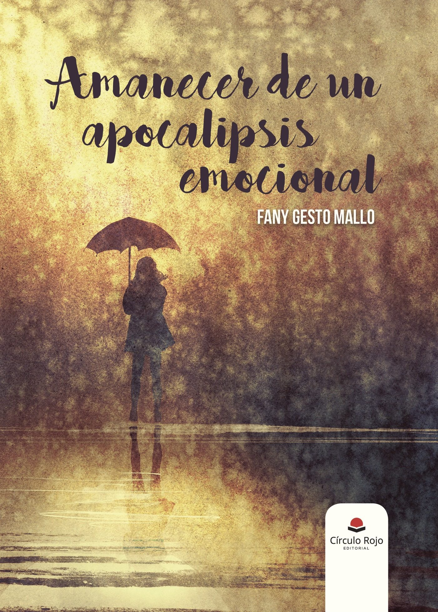 Amanecer de un apocalipsis emocional