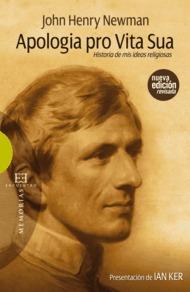 Apologia pro vita sua: Historia de mis ideas religiosas (Ensayo nº 424)