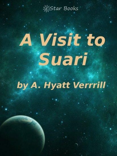 A Visit to Suari (English Edition)