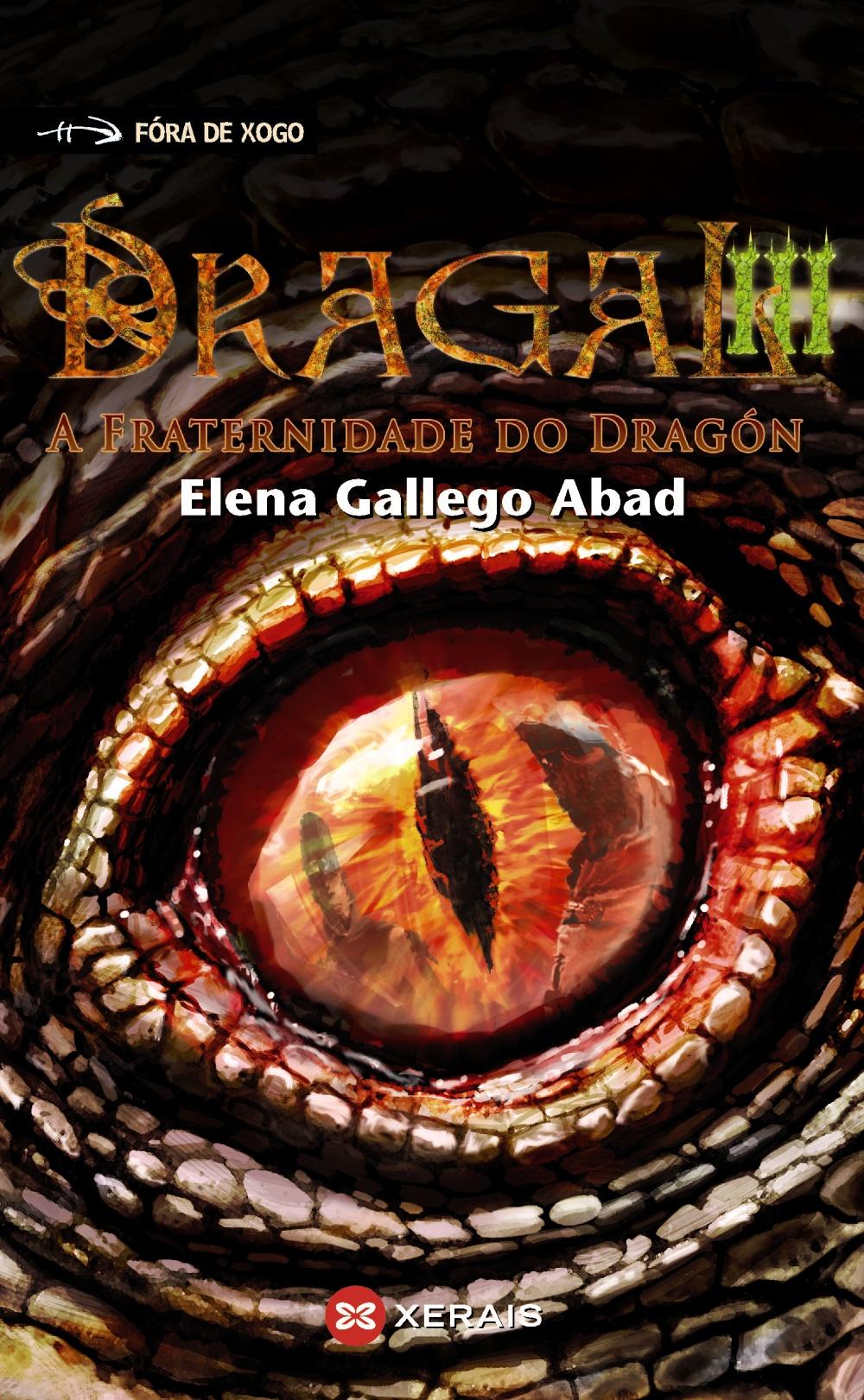 DRAGAL III. A FRATERNIDADE DO DRAGON