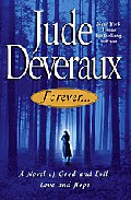 Forever...: A Novel of Good and Evil, Love and Hope (Forever Trilogy)