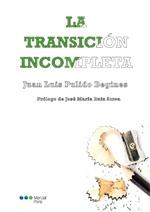 LA TRANSICION INCOMPLETA