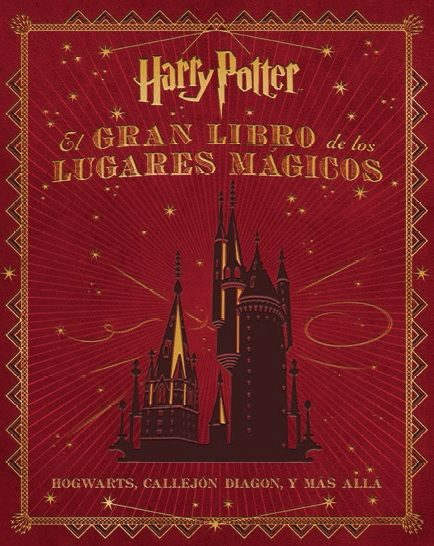 LOS LUGARES MAGICOS DE HARRY POTTER
