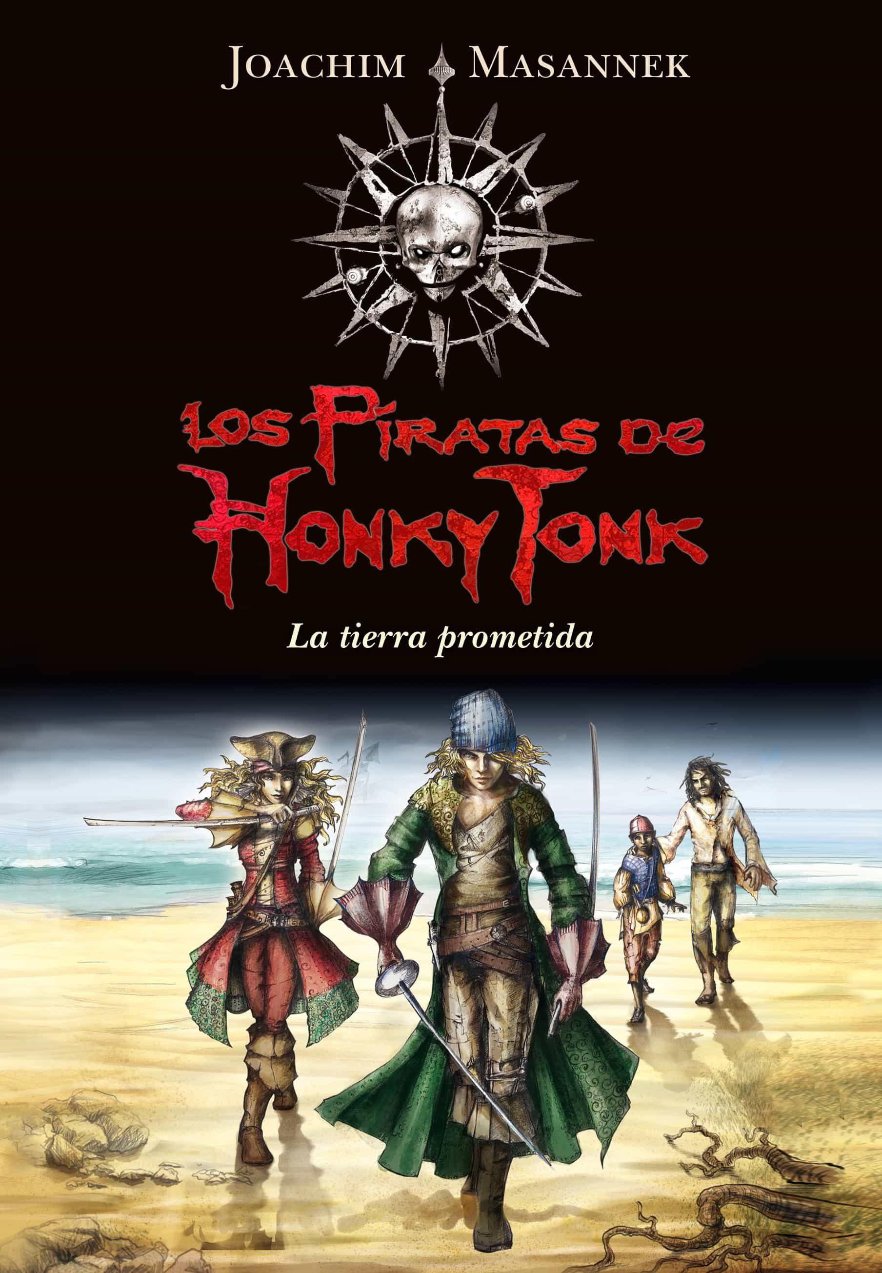 La tierra prometida (Los piratas de Honky Tonk 1)