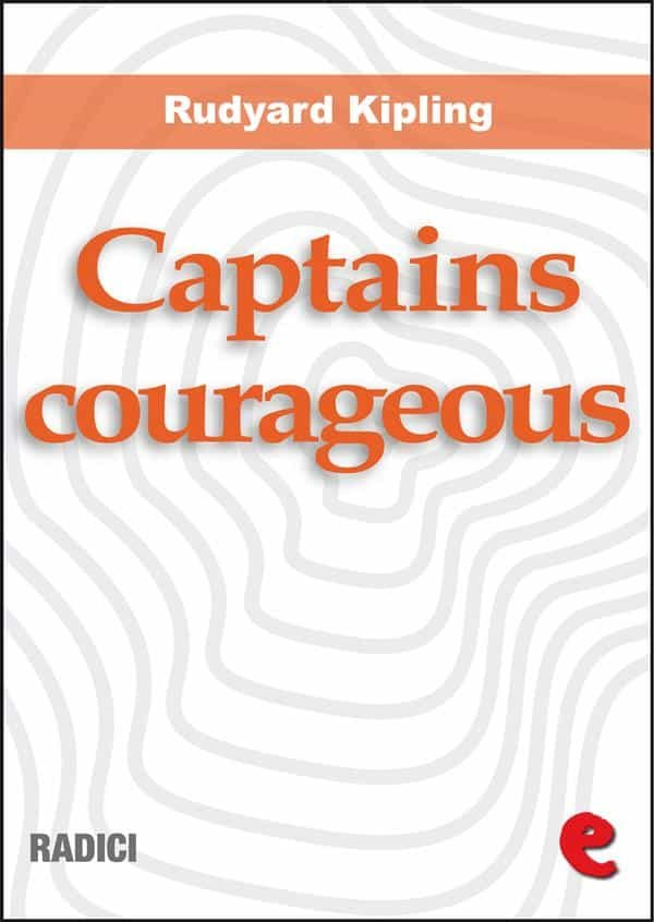 Captains Courageous (Radici)