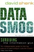 Data Smog: Surviving The Information Glut por David Shenk