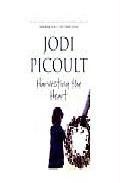 Harvesting The Heart por Jodi Picoult Gratis