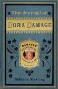 The Journal Of Dora Damage por Belinda Starling epub
