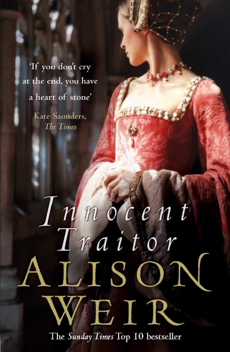 Innocent Traitor (ebook)alison Weir9781446455913