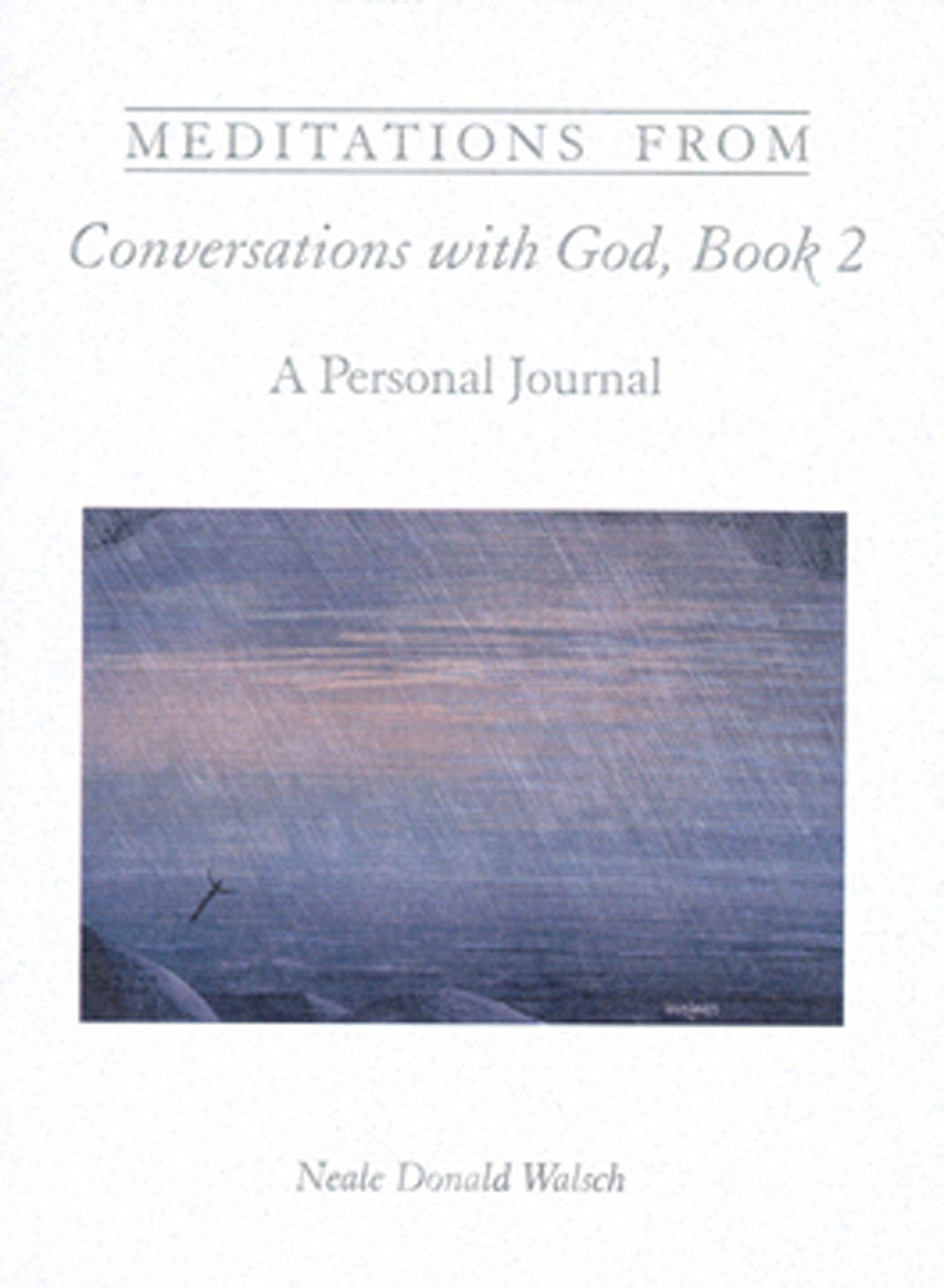 Meditations From Conversations With God, Book 2 (ebook)neale Donald Walsch