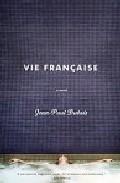 Une Vie Francaise por Jean-paul Dubois epub