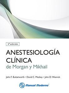 anestesiologia clinica de morgan y mikhail (5ª ed.)-9786074484113
