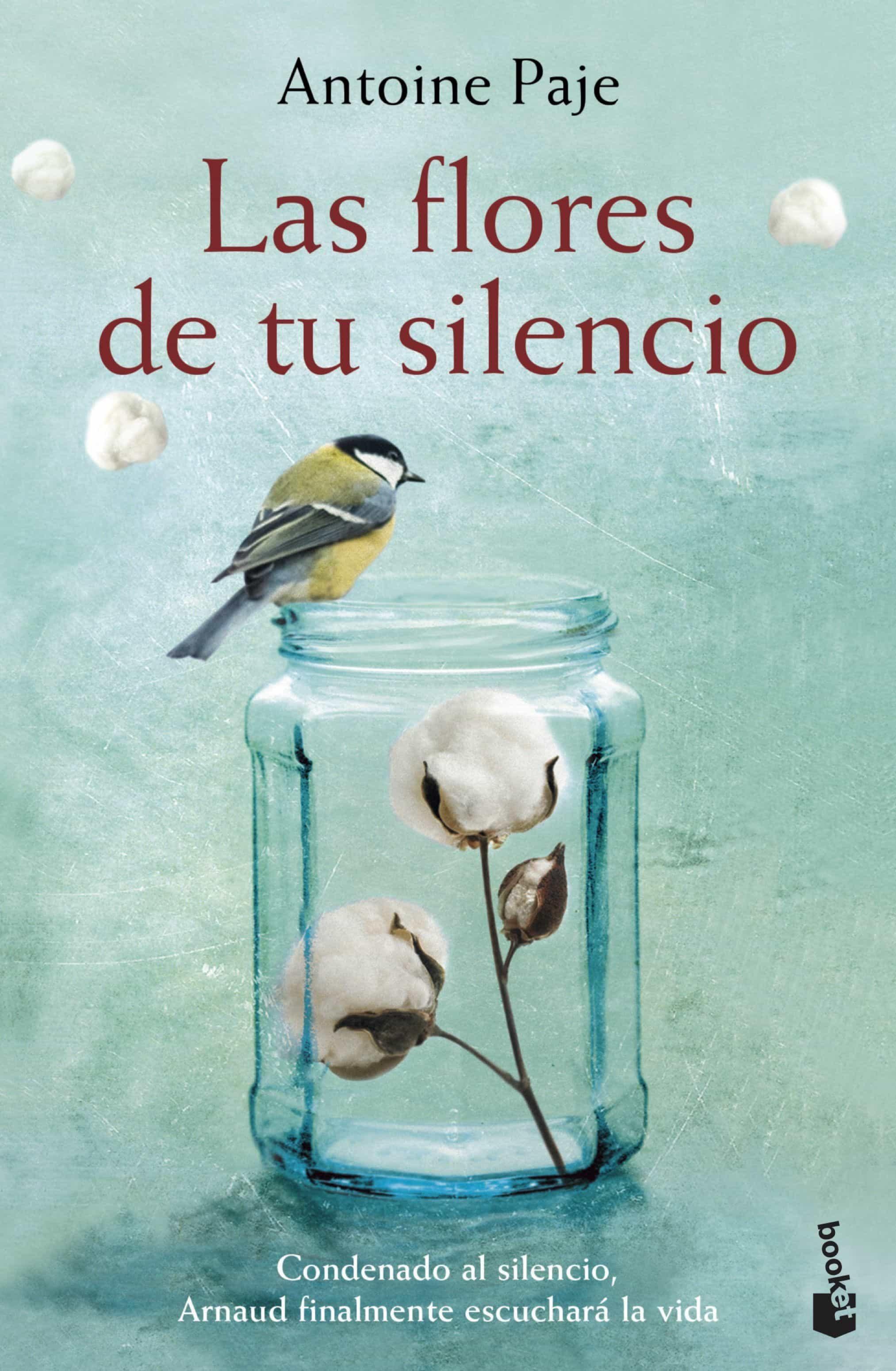 las flores de tu silencio-antoine paje-9788408182313