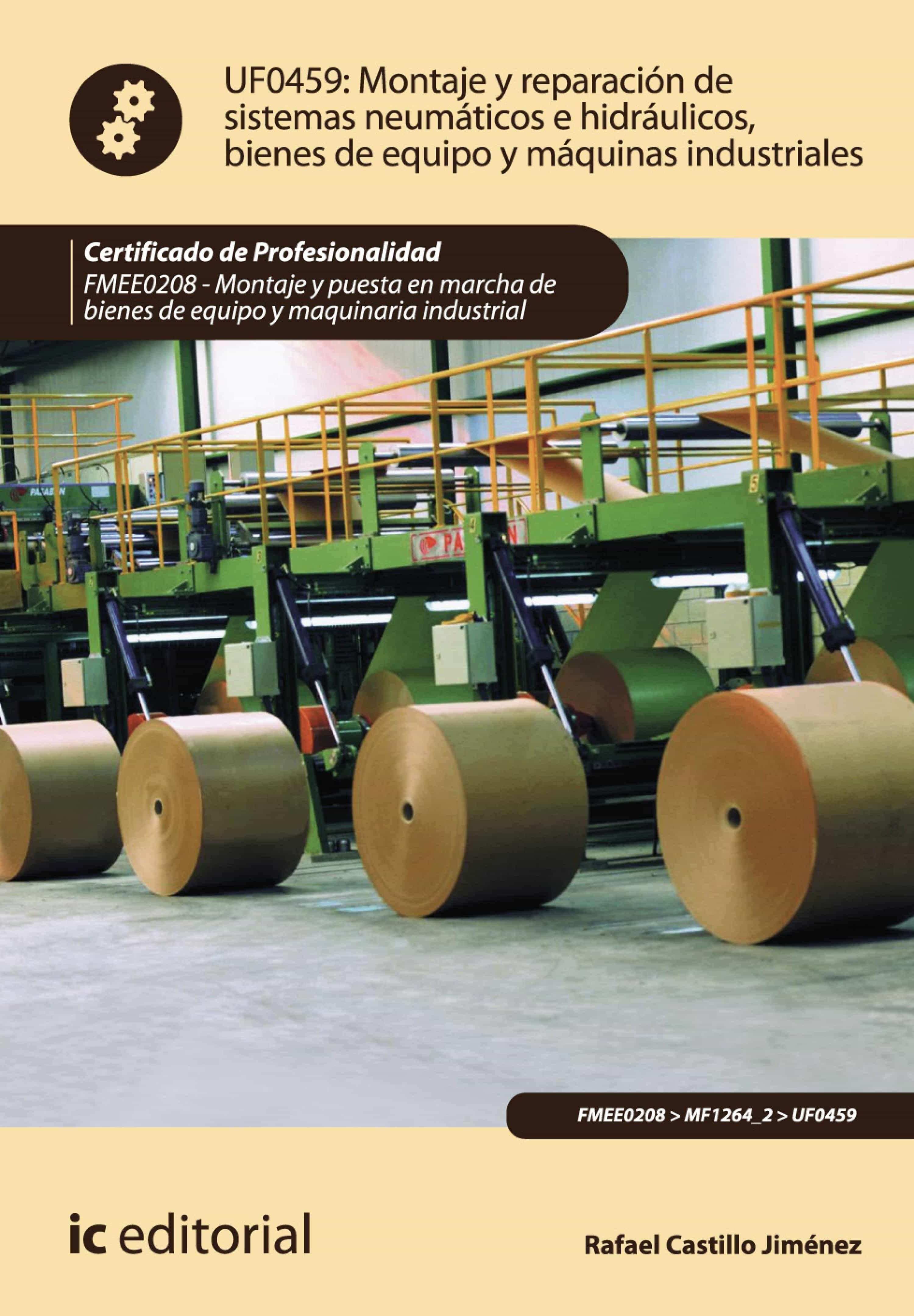 Circuito Neumatico Basico : Montaje y reparaciÓn de sistemas neumÁticos e hidrÁulicos bienes de