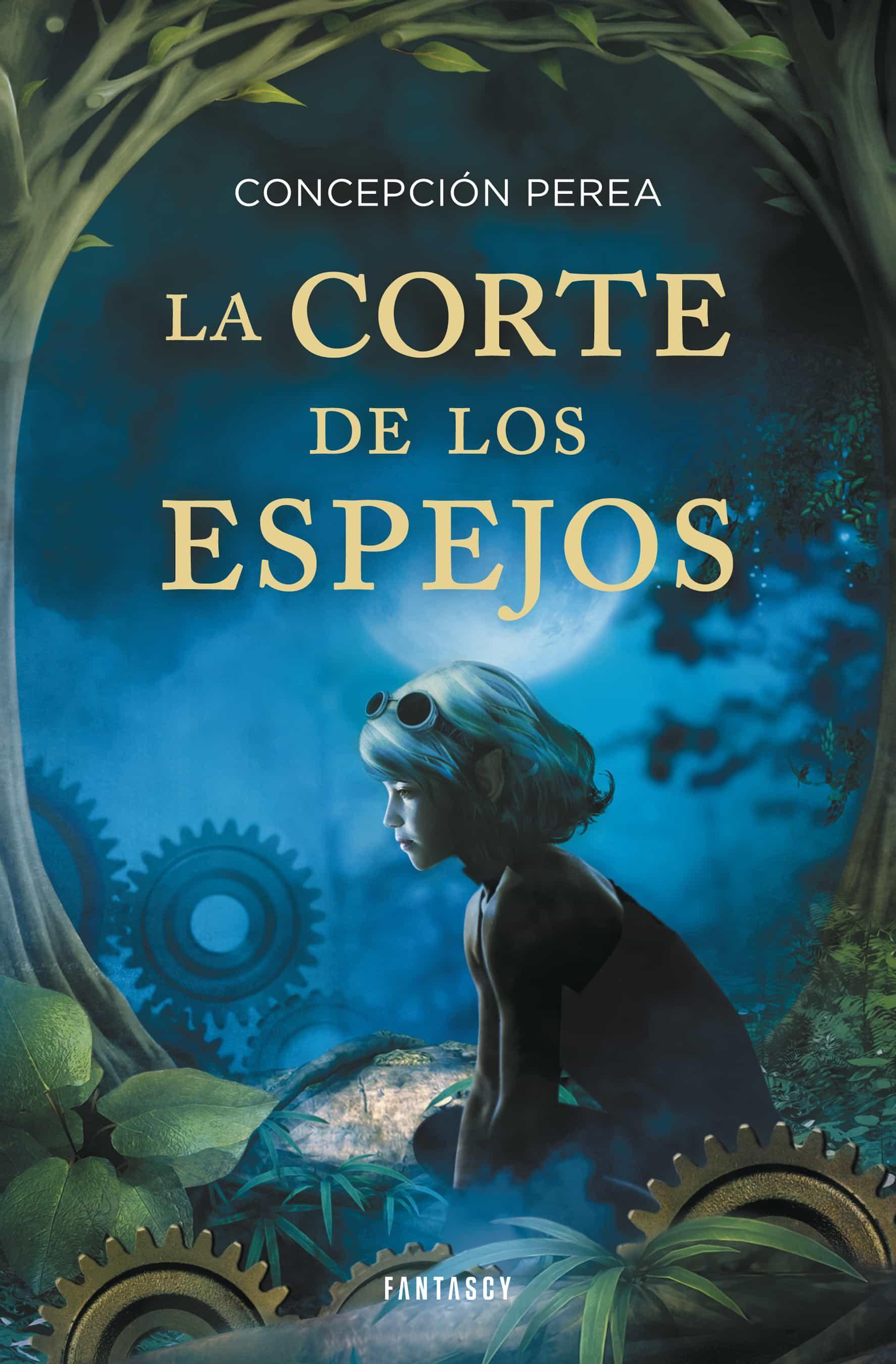Resultado de imagen de La corte de los espejos, de Concepción Perea