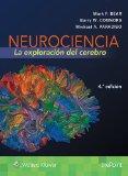 Neurociencia: La Exploración Del Cerebro (4ª Ed) por Mark F. Bear