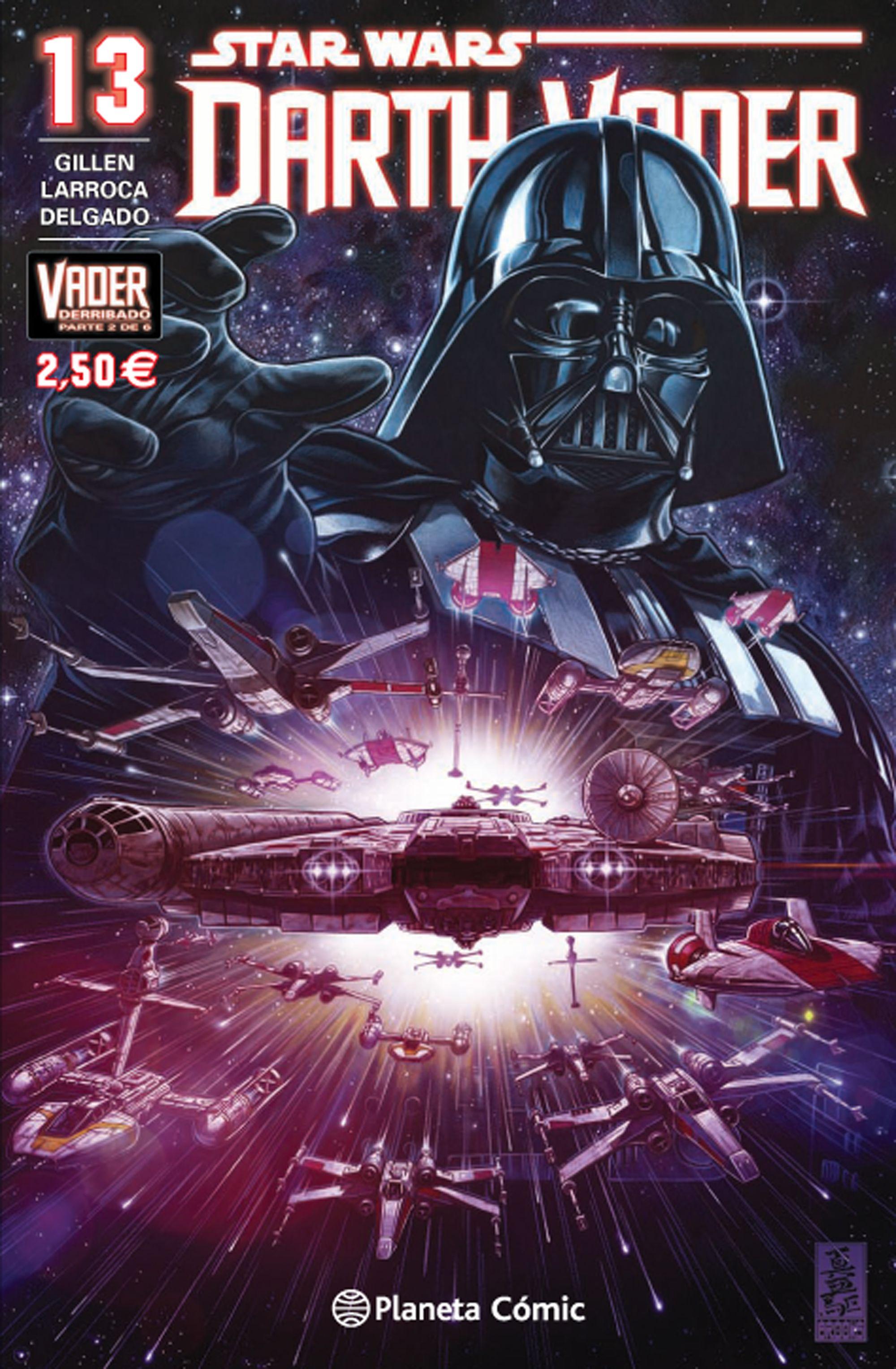 Star Wars Darth Vader Nº 13 (vader Derribado 2 De 6) por Salvador Larroca;                                                                                    Kieron Gillen