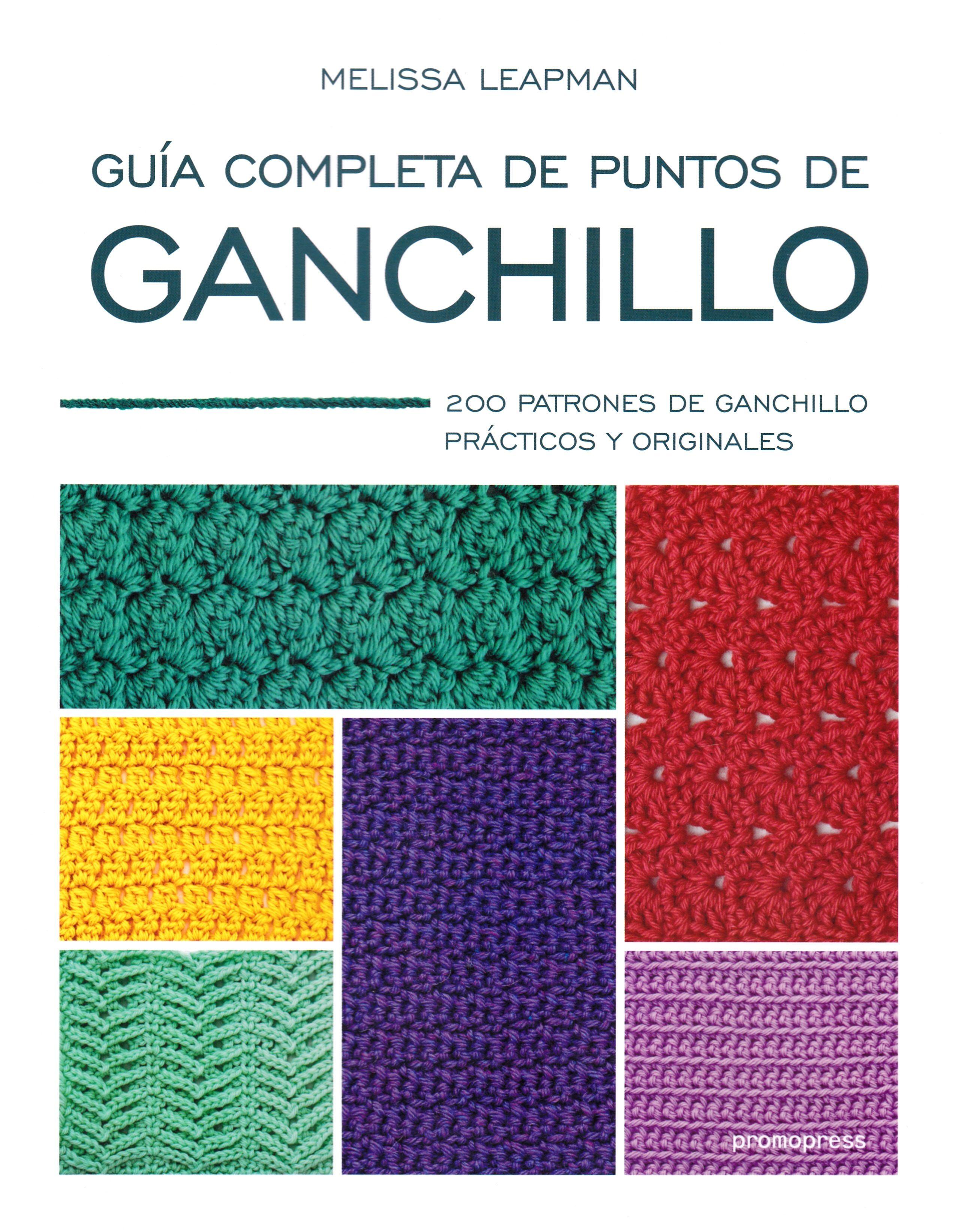 GUIA COMPLETA DE PUNTOS DE GANCHILLO: 200 PATRONES DE GANCHILLO ...