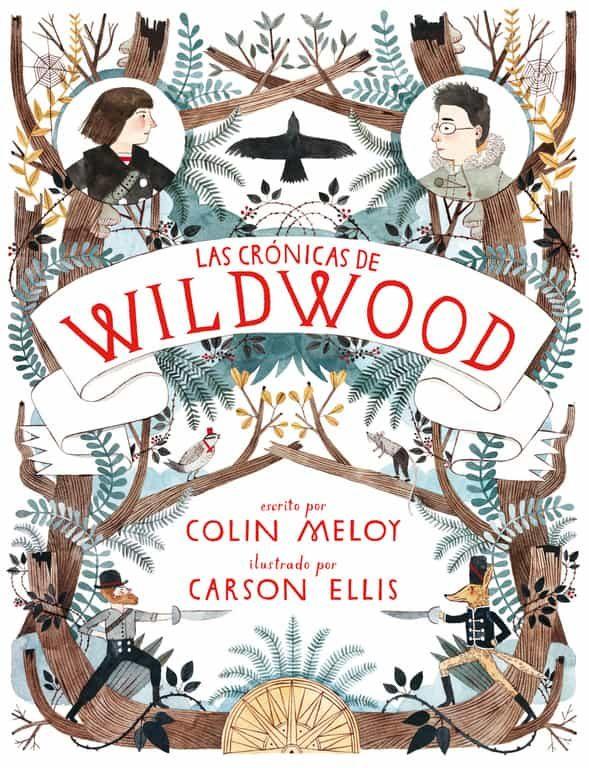 Resultado de imagen de Las crónicas de Wildwood / escrito por Colin Meloy