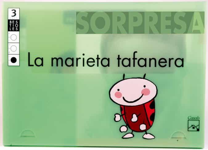 La Marieta Tafanera (3 Anys) (3er Trimestre) por Vv.aa.