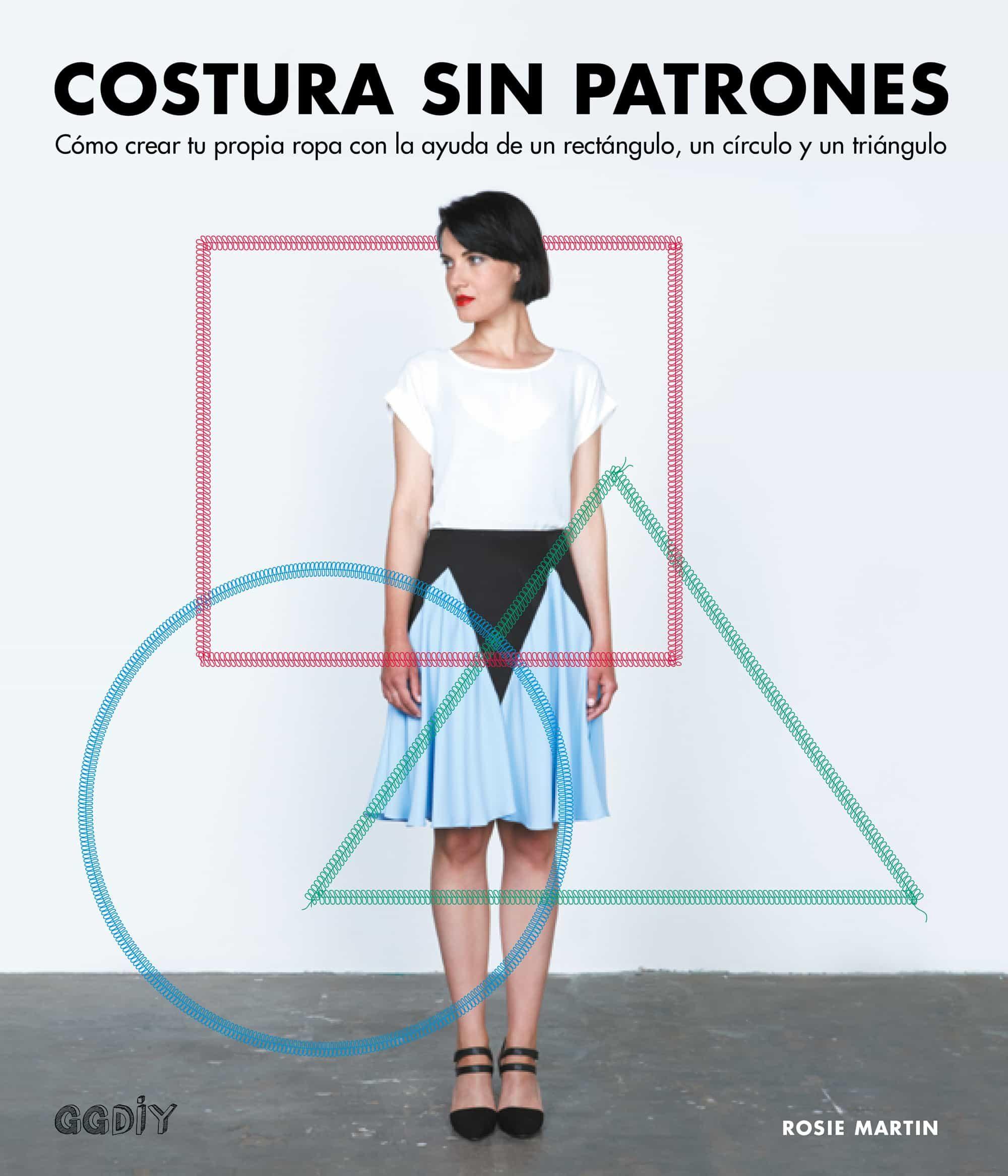 COSTURA SIN PATRONES EBOOK | ROSIE MARTIN | Descargar libro PDF o ...