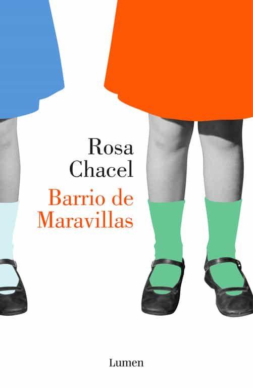 Barrio de maravillas, Rosa Chacel