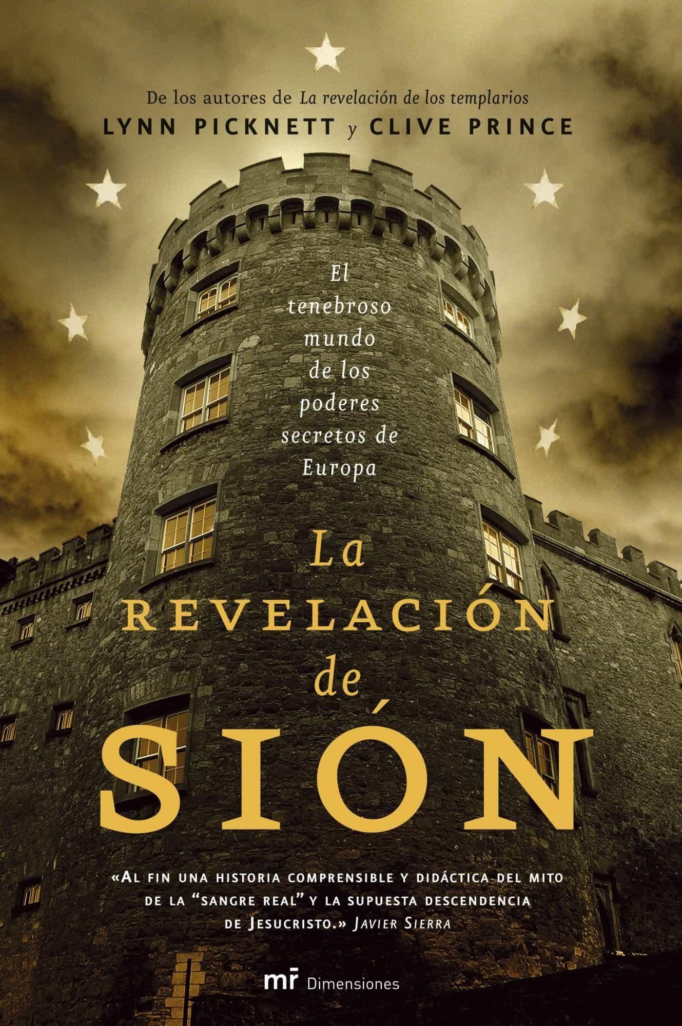 La Revelacion De Sion: El Tenebroso Mundo De Los Poderes Secretos De Europa por Clive Prince;                                                                                    Lynn Picknett