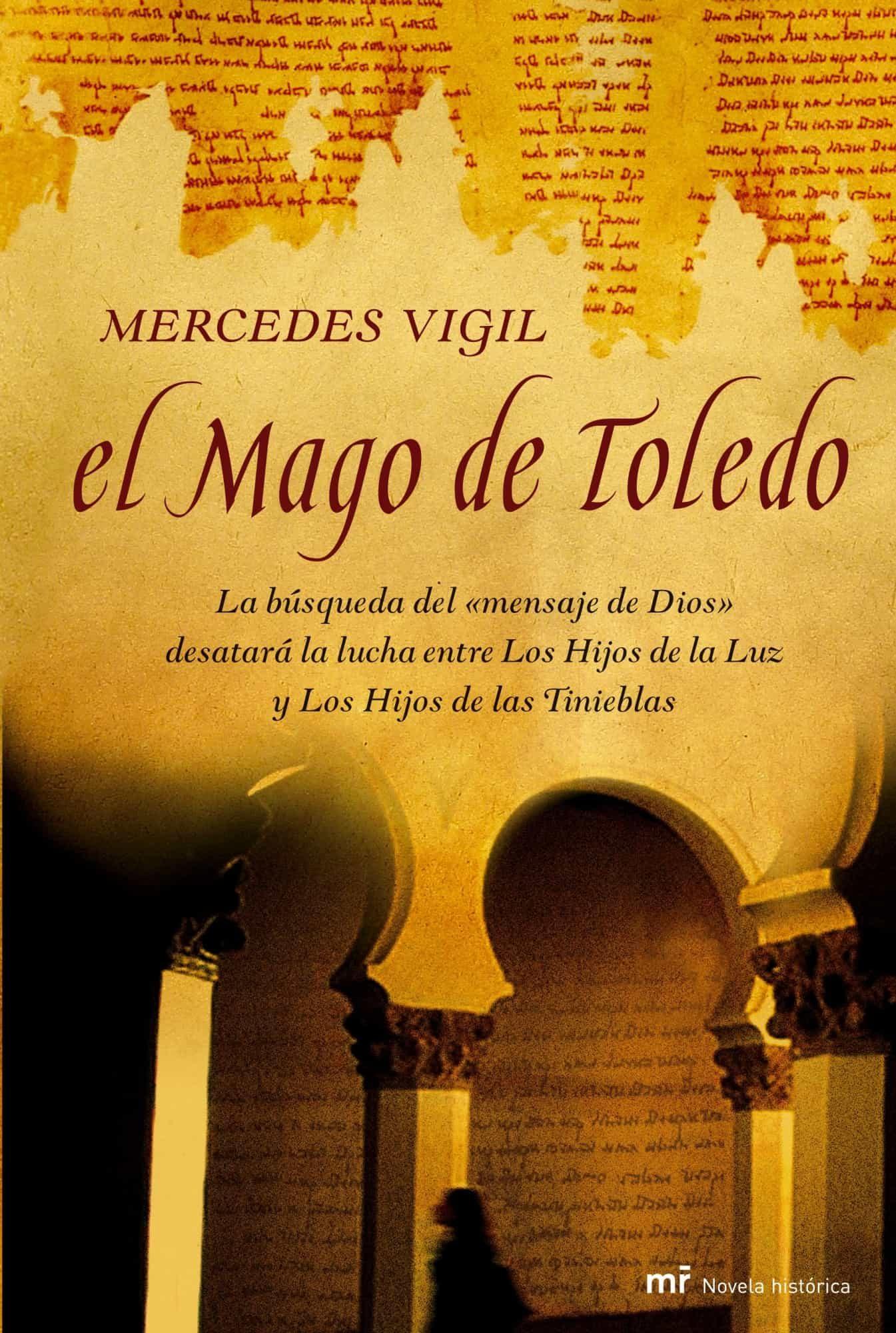 El Mago De Toledo por Mercedes Vigil