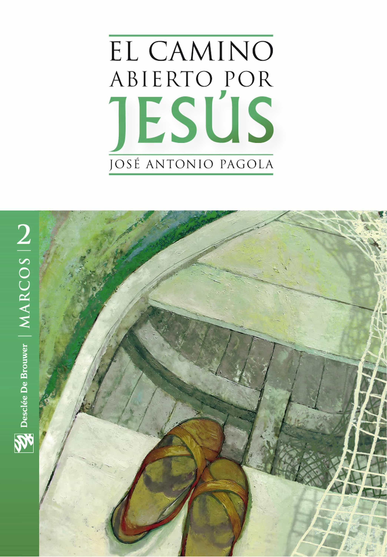 El Camino Abierto Por Jesús. Marcos (ebook-epub)   por Jose Antonio Pagola
