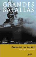 Camino Del Sol Naciente: La Guerra Del Pacifico 1942-1945 por Patrick O Donnell