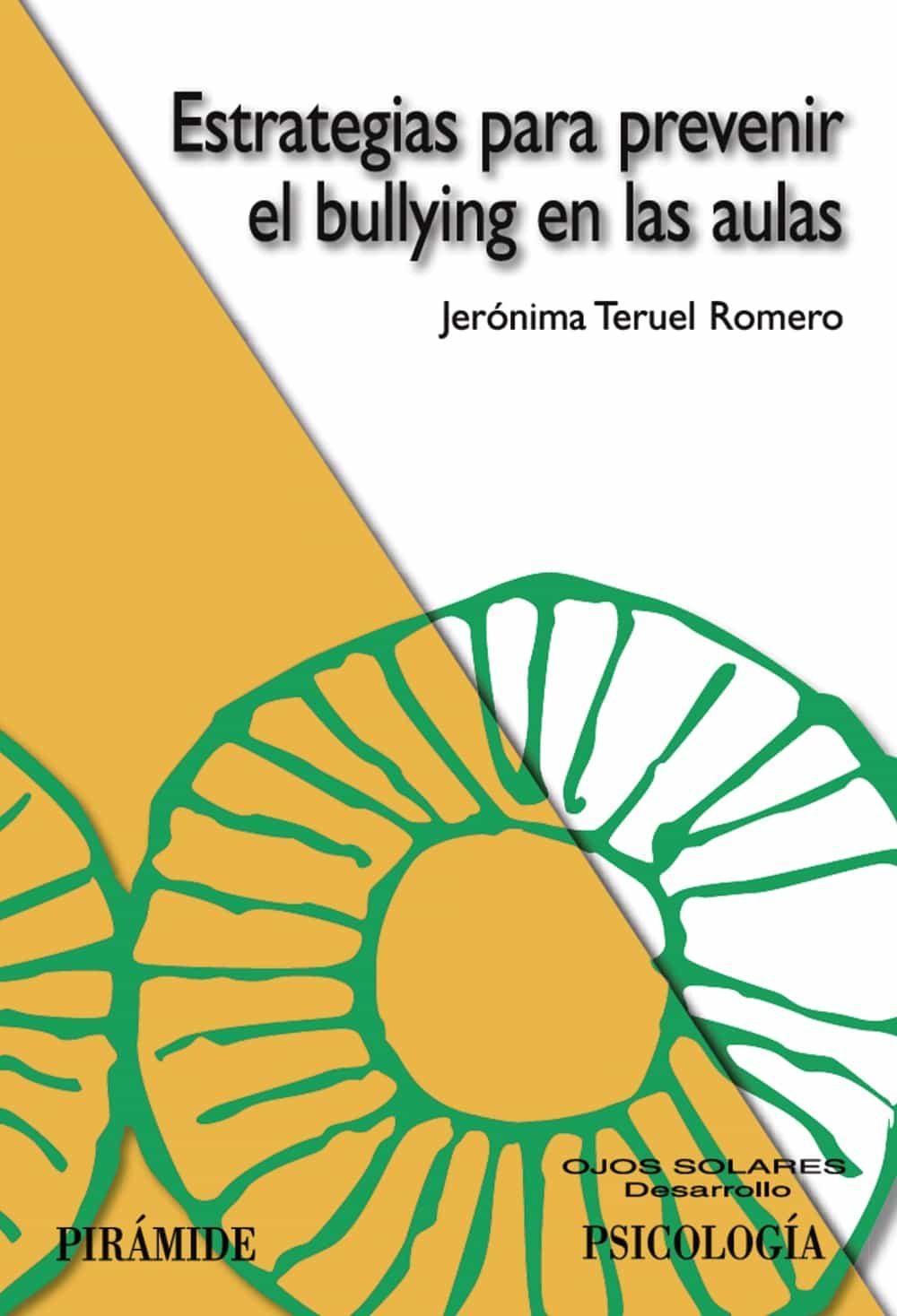 Estrategias Para Prevenir El Bullying En Las Aulas por Jeronima Teruel Romero Gratis