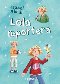 Lola Reportera (t. 2) por Isabel Abedi