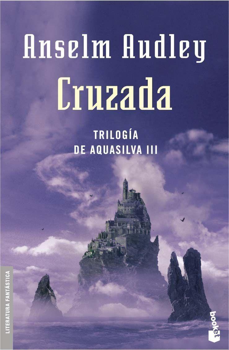 Cruzada (trilogia Aquasilva 3) por Anselm Audley