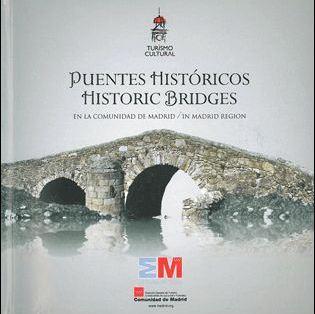 rutas de puentes historicos en la comunidad de madrid-9788445134313