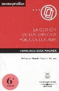 Gestion Servicios Publicos Locales (7ª Ed.) por Francisco Sosa Wagner epub