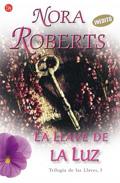 La Llave De La Luz por Nora Roberts