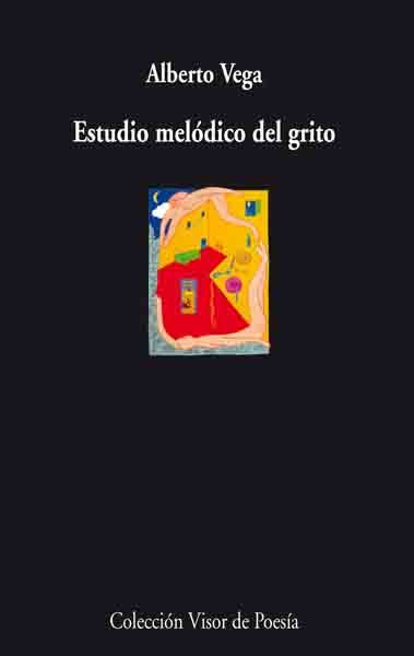 Estudio Melodico Del Grito por Alberto Vega epub
