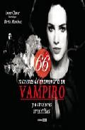 descargar 66 MANERAS DE ENAMORAR A UN VAMPIRO Y A OTROS SERES IRRESISTIBLES pdf, ebook