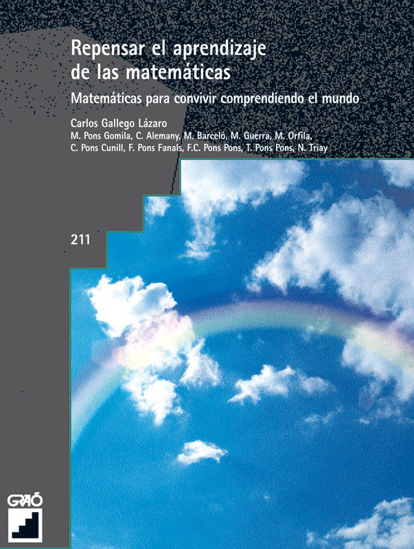 Repensar El Aprendizaje De Las Matematicas: Matematicas Para Conv Ivir Comprendiendo El Mundo por Carlos Gallego Lazaro Gratis