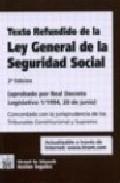 Texto Refundido De La Ley General De La Seguridad Social (aprobad O Por Real Decreto Legislativo 1/1994, 20 De Junio) (2ª Ed.) por Vv.aa. epub