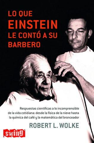 Lo Que Einstein Conto por Robert L. Wolke epub