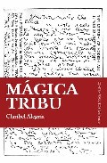 Magica Tribu por Claribel Alegria Gratis