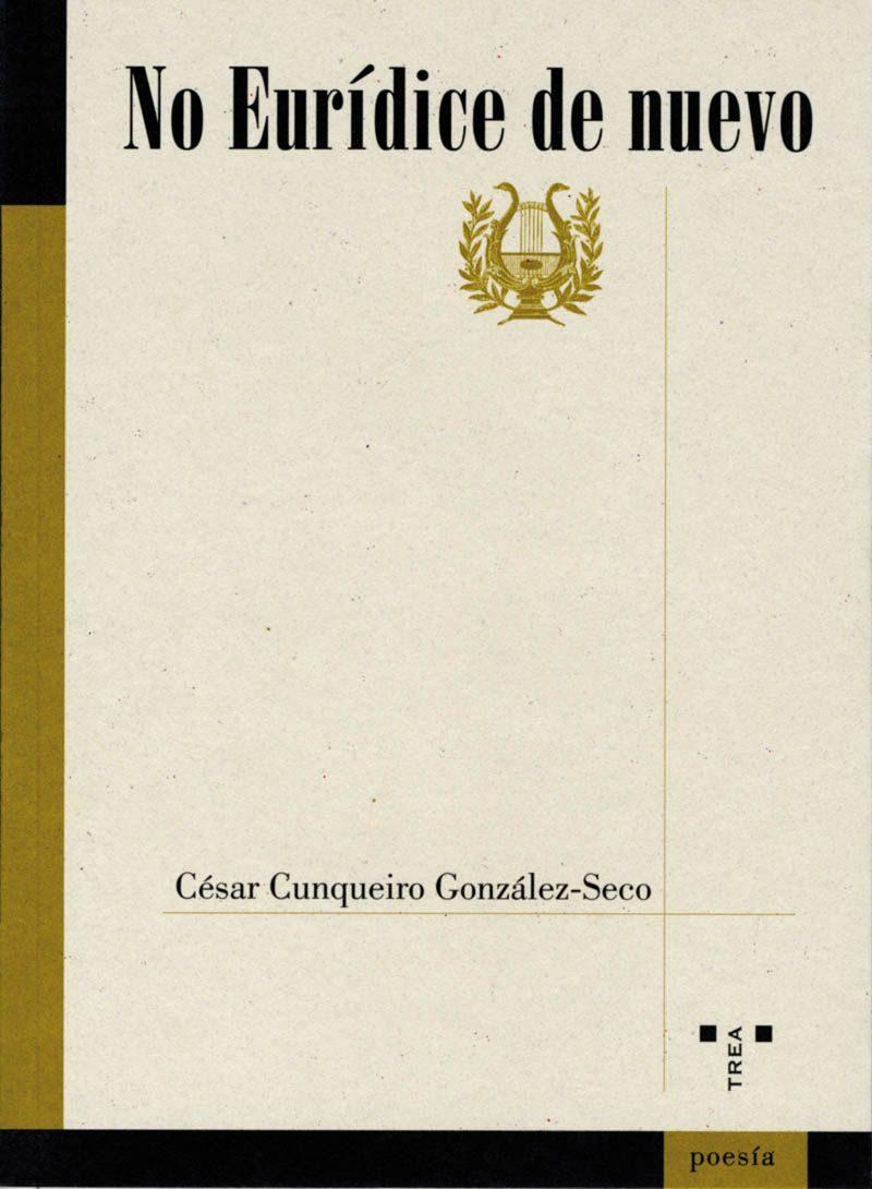 No Euridice De Nuevo por Cesar Cunqueiro Gratis