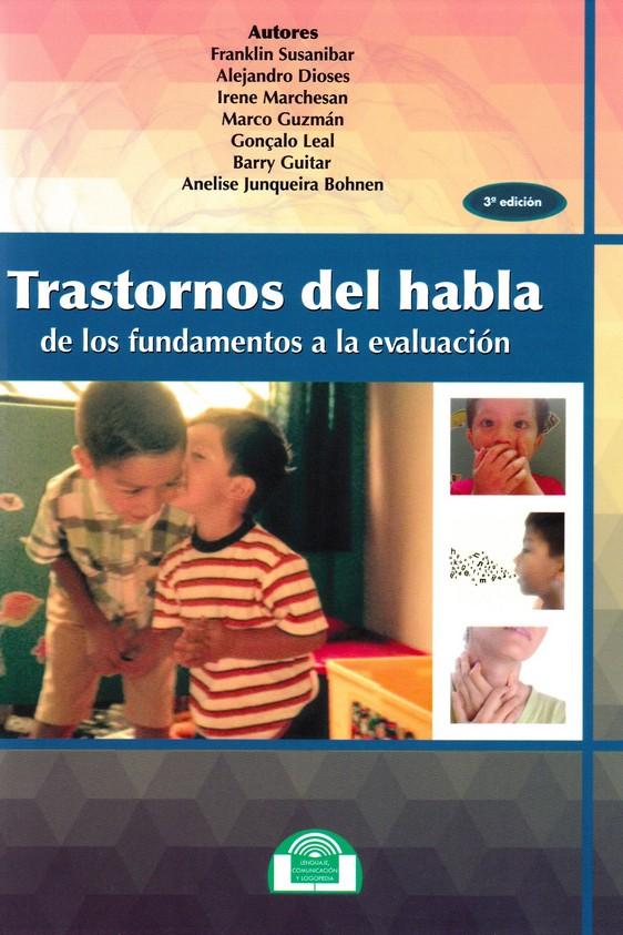 TRASTORNOS DEL HABLA. DE LOS FUNDAMENTOS A LA EVALUACION | VV.AA ...