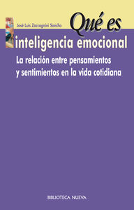 Que Es Inteligencia Emocional por Jose Luis Zaccagnini Sancho