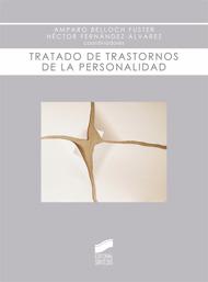 Tratado De Trastornos De La Personalidad por Amparo Belloch