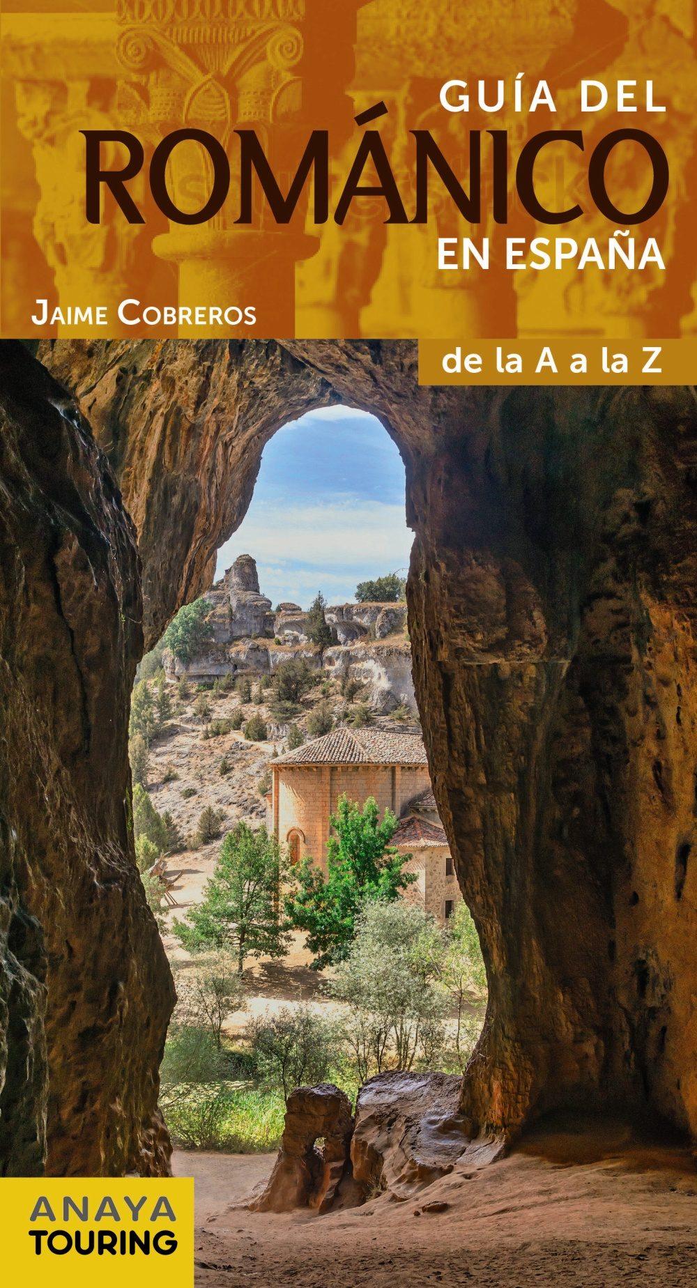 guía del románico en españa de la a a la z (2016) (guias singulares)-jaime cobreros-9788499358413
